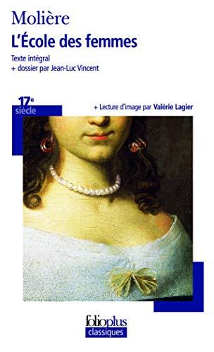 9782070315062: L'ecole des femmes (Folioplus classiques)