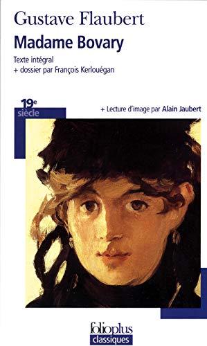 Madame Bovary: Moeurs de province: Flaubert,Gustave