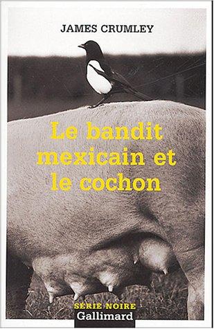 9782070316205: Le Bandit mexicain et le cochon