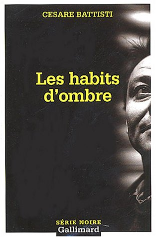 9782070316298: Les Habits D'Ombre (French Edition)