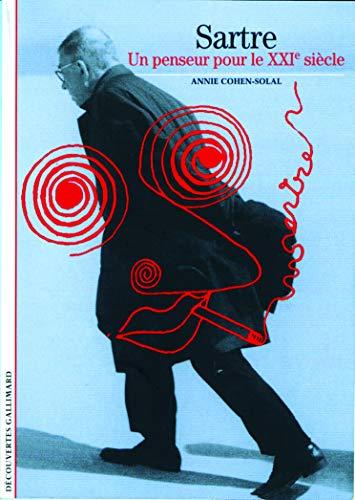 9782070317172: Sartre: Un penseur pour le XXIᵉ siècle (Découvertes Littérature)