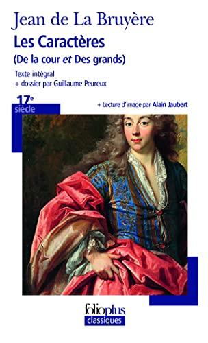 9782070317356: Les Caractères: («De la cour» et «Des grands») (Folioplus classiques)