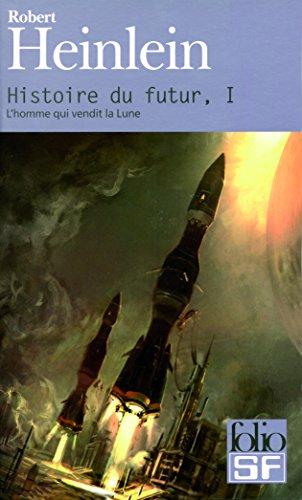 9782070317523: Histoire Du Futur (Folio Science Fiction) (French Edition)