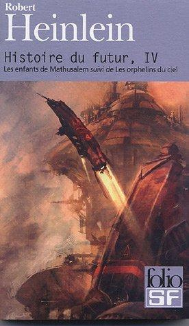 9782070317554: Histoire Du Futur (Folio Science Fiction) (French Edition)