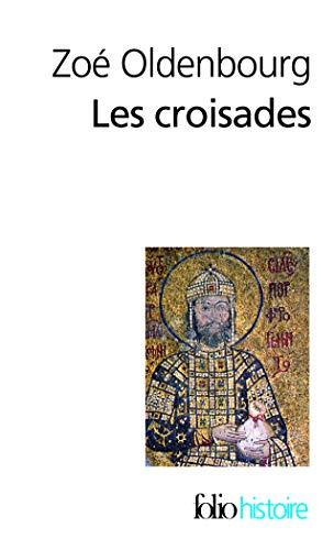 9782070317622: Les croisades