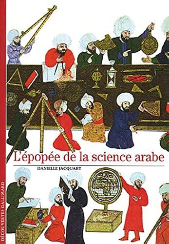 9782070318278: L'épopée de la science arabe