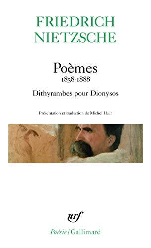 POEMES (1858-1888) - FRAGMENTS POÉTIQUES SUIVI DES DITHYRAMBES POUR DIONYSOS: NIETZSCHE ...