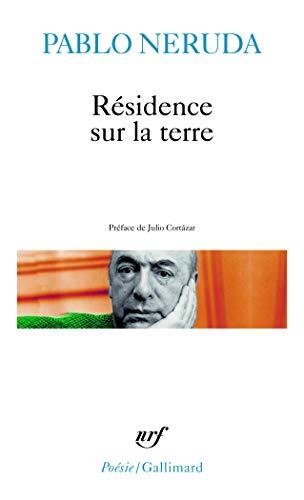 Résidence sur la terre (Poesie/Gallimard): Neruda, Pablo:
