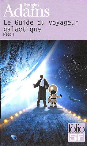9782070319015: Le Guide du voyageur galactique : H2G2 (Folio SF)