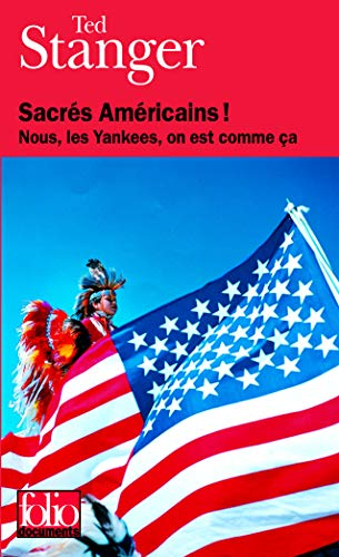 9782070319053: Sacres Americains ! (Folio Documents) (English and French Edition)