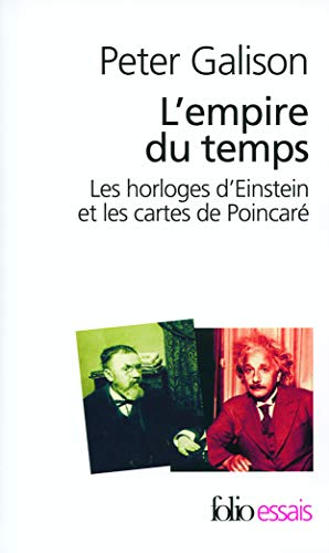 Empire Du Temps (Folio Essais) (French Edition) (2070319245) by Galison, Peter