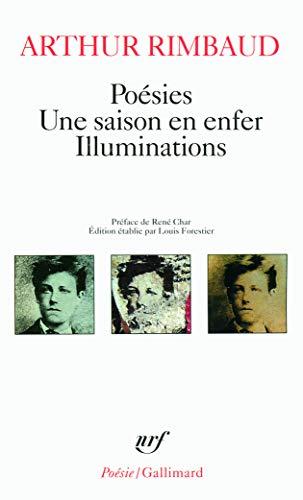 Poesies / Une Saison En Enfer / Illuminations (Poésie) (2070319555) by Rene Char,Rimbaud Arthur Rimbaud