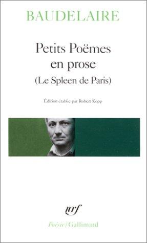 9782070319992: Petits poëmes en prose - Le Spleen de Paris