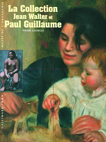 9782070320035: La collection Jean Walter et Paul Guillaume (Découvertes Gallimard Hors série)