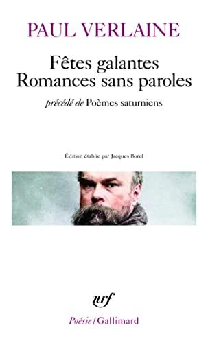 9782070320530: Fêtes galantes : Romances sans paroles - Précédé de Poèmes saturniens