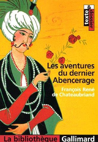 Les Aventures Du Dernier Abencerage (French Edition): Francois Ren Chateaubriand