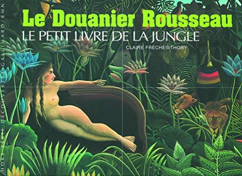 9782070321179: Decouverte Gallimard: Le Douanier Rousseau (French Edition)