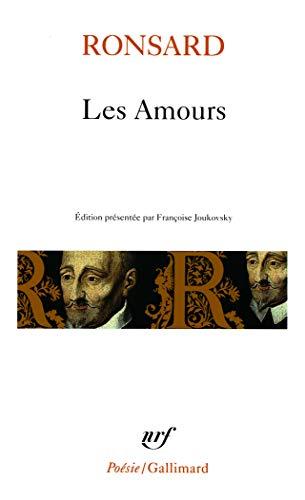 LES AMOURS.AMOURS DE CASSANDRE.AMOURS DE MARIE.SONNETS POUR: Ronsard