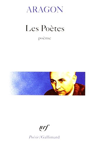 Poetes (Poesie/Gallimard) (English and French Edition): Aragon, Louis