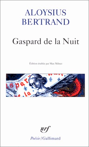 9782070321865: Gaspard de La Nuit (Poesie/Gallimard) (English and French Edition)