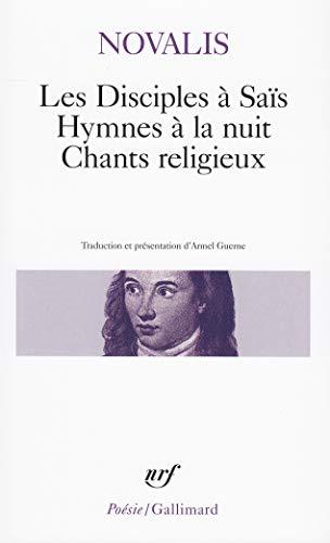 Les Disciples à Saïs, Hymnes à la: Georg-Friedrich Novalis