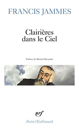 9782070321995: Clairieres Dans Le Ciel (Poesie/Gallimard) (English and French Edition)