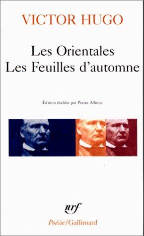 Les Orientales/Les Feuilles d'Automne (French Edition): Hugo