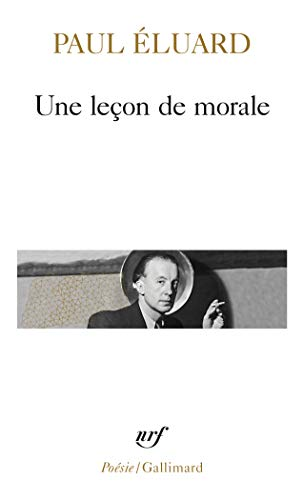 9782070322107: Une leçon de morale (Poesie/Gallimard) (English and French Edition)