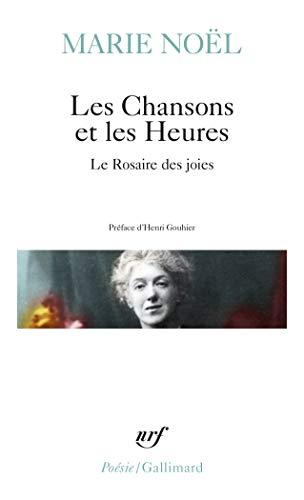 9782070322466: Les Chansons et les Heures - Le Rosaire des joies