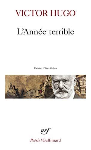 L'Année terrible (Poésie/Gallimard): Hugo,Victor