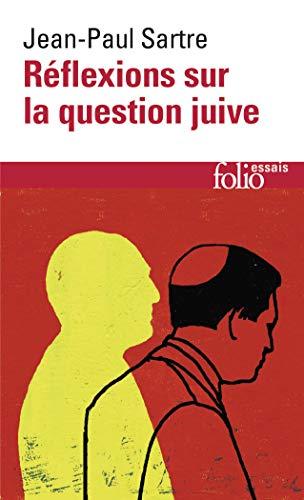 Reflex Sur La Quest Jui (Folio Essais): Jean-Paul Sartre
