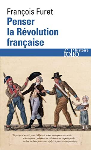 9782070322985: Penser La Revol Francai (Folio Histoire) (English and French Edition)