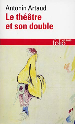 9782070323012: Le theatre et son double/Le theatre de Seraphin (Folio/Essais)