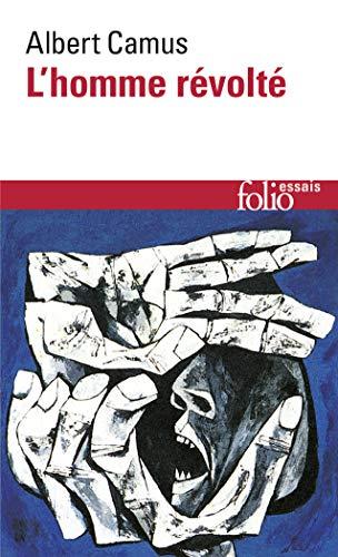 9782070323029: L'Homme Revolte (Folio Essais Series : No 15) (French Edition)