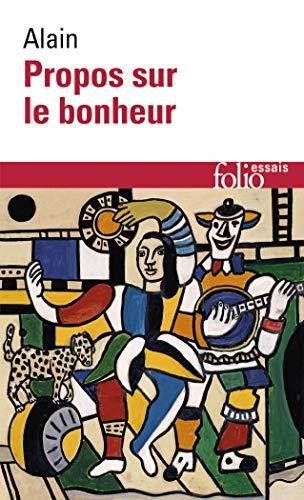 9782070323210: Propos Sur Le Bonheur (Folio Essais) (French Edition)
