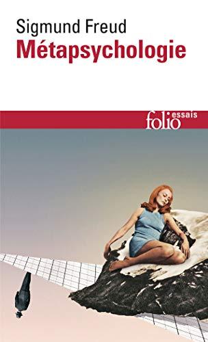 Metapsychologie (Folio Essais) (French Edition): Freud, Sigmund