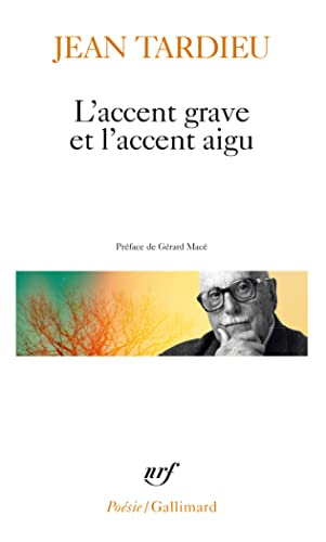 9782070323616: Accent Grave Et Acc Aig (Poesie/Gallimard) (English and French Edition)