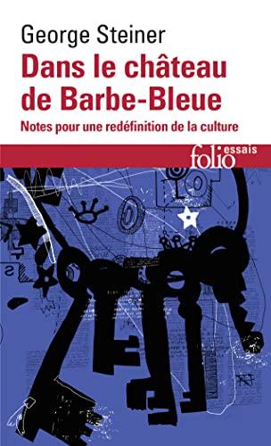 DANS LE CHÂTEAU DE BARBE-BLEUE: STEINER GEORGE