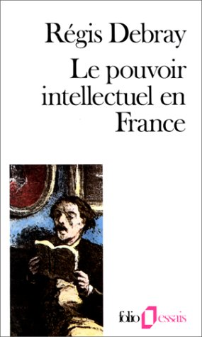 9782070323692: Le Pouvoir intellectuel en France (Folio)