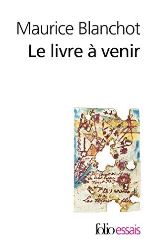9782070323975: Livre a Venir (Folio Essais)