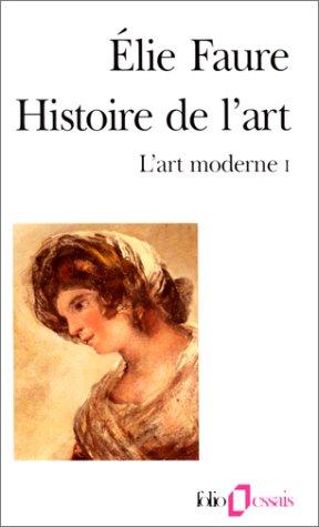 9782070324200: Histoire de l'art : l'art moderne I