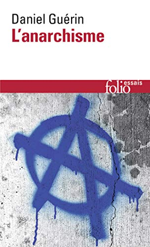 9782070324279: Anarchisme Guerin (Folio Essais) (English and French Edition)
