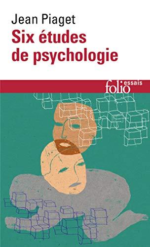 Six études de psychologie: PIAGET Jean