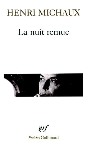 Nuit Remue (Poesie/Gallimard) (English and French Edition) (9782070324385) by Henri Michaux