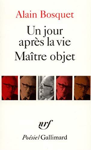 Jour Apres La Vie Mait (Poesie/Gallimard): Bosquet, Alain