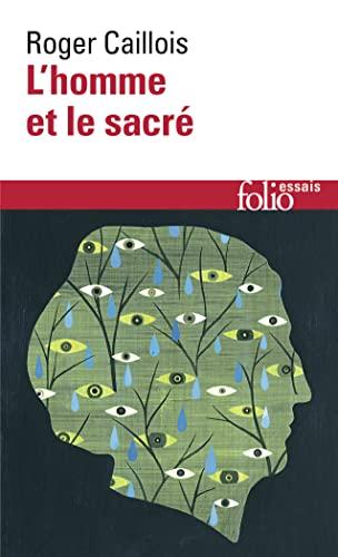 9782070324576: L'homme et le sacré (Folio essais)