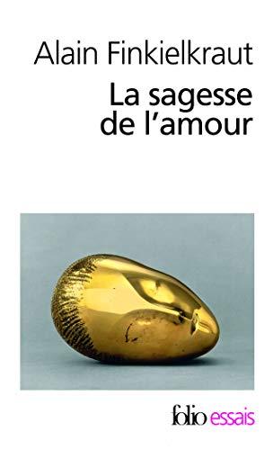 9782070324699: La Sagesse de l'amour