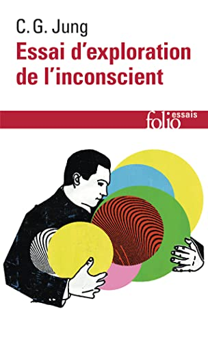 Essai d'exploration de l'inconscient (Folio): Carl Gustav Jung