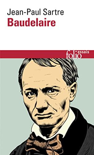 9782070324934: Baudelaire Sartre (Folio Essais) (English and French Edition)