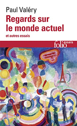 9782070324941: Regards Sur Le Monde Actuel (Folio Essais Series No 106) (French Edition)